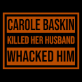 Carole Baskin Killed Her Husband