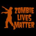 Zombie Lives Matter
