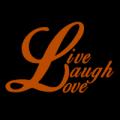 Live Laugh Love 02
