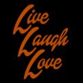 Live Laugh Love 01