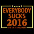 2016 Everybody Sucks