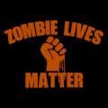Zombie Lives Matter 02