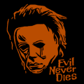 Michael Myers Evil Never Dies