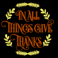 In All Things Give Thanks 02