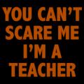 Can't Scare Teacher