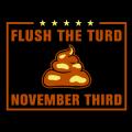 Flush the Turd 01