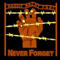 ARBEIT MACHT FREI  Never Forget