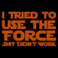I Tried to Use the Force