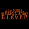Stranger Things Be an Eleven