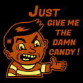Just Give me the Damn Candy 01